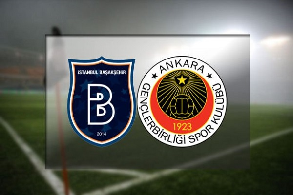 Medipol Başakşehir Gençlerbirliği maçı ne zaman ve saat kaçta başlayacak