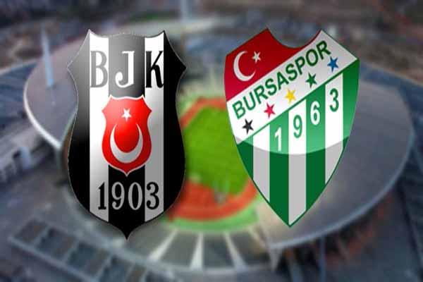 Beşiktaş Bursaspor canlı yayın maç bilgileri