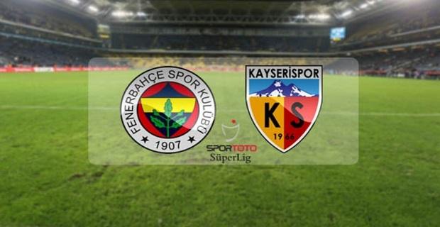 Fenerbahçe Kayserispor maçı canlı yayın bilgileri