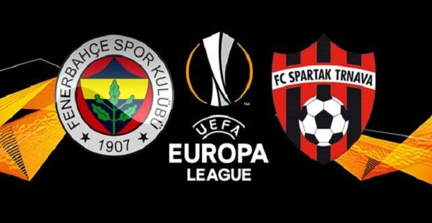 Spartak Trnava Fenerbahçe maçı canlı yayın bilgileri