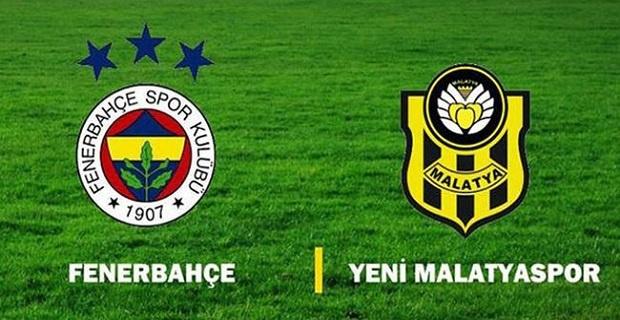 Fenerbahçe Evkur Yeni Malatyaspor maçı canlı yayın bilgileri