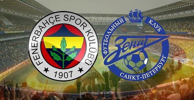 Fenerbahçe Zenit maçı canlı yayın bilgileri
