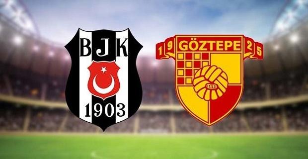 Beşiktaş Göztepe maçı canlı yayın blgileri