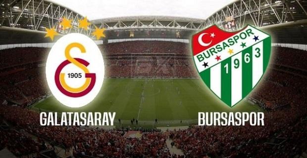 Galatasaray Bursaspor maçı canlı yayın bilgileri