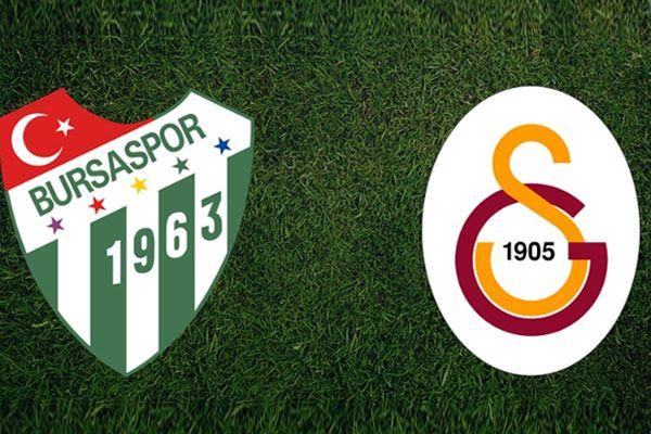 Bursaspor Galatasaray maçı canlı yayın bilgileri