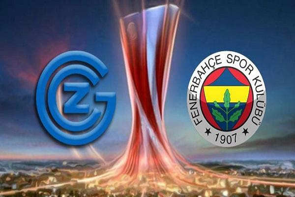 Grasshoppers Fenerbahçe maçı saat kaçta ve hangi kanalda