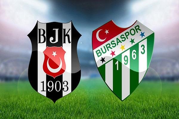 Beşiktaş Bursaspor maçı canlı yayın bilgileri
