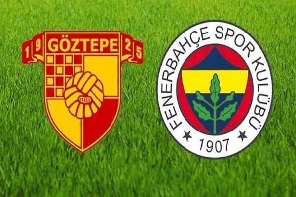 Göztepe Fenerbahçe maçı canlı yayın bilgileri
