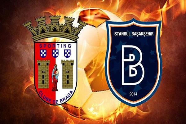 Sporting Braga Medipol Başakşehir maçı hangi kanalda ve saat kaçta başlayacak