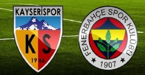 Kayserispor Fenerbahçe maçı canlı yayın bilgileri