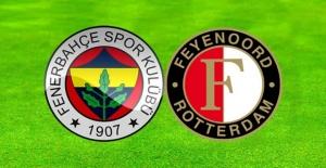Fenerbahçe Feyenoord maçı canlı yayın bilgileri