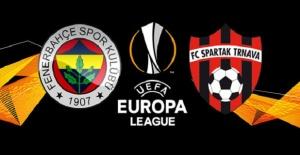 Spartak Trnava Fenerbahçe maçı canlı...