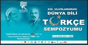 İstiklal Marşı'nın kabulünün 100'üncü yılı ve Yunus Emre'nin vefatının 700'üncü yılı anısına Dünya Dili Türkçe Sempozyumu