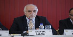 İstanbul Barosu Başkanından 'idam' çıkışı