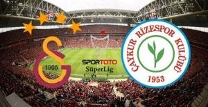 Galatasaray Çaykur Rizespor maçı ne zaman ve saat kaçta başlayacak