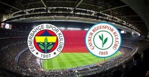 Fenerbahçe Çaykur Rizespor maçı ne zaman ve saat kaçta