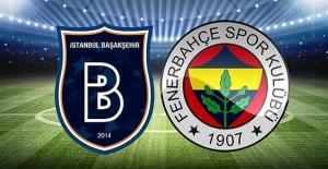 Medipol Başakşehir Fenerbahçe maçı ne zaman ve saat kaçta oynanacak