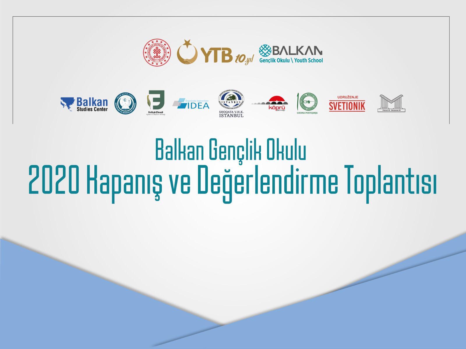 Balkan Gençlik Okulu'nun 2020 Değerlendirme ve Kapanış Programı