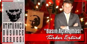 Deniz Harp Okulu Eski Komutanı Türker Ertürk'ten Atatürkçü Düşünce Derneği'ne çağrı